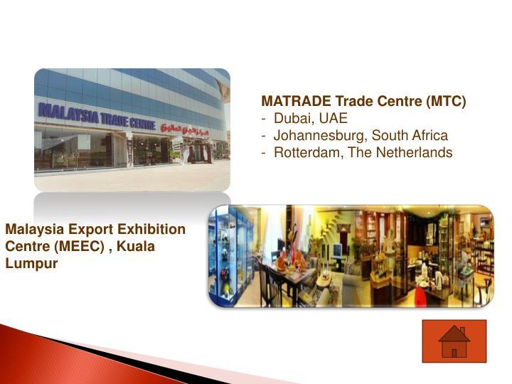 MATRADE Trade Centre (MTC)