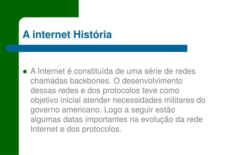 A internet História