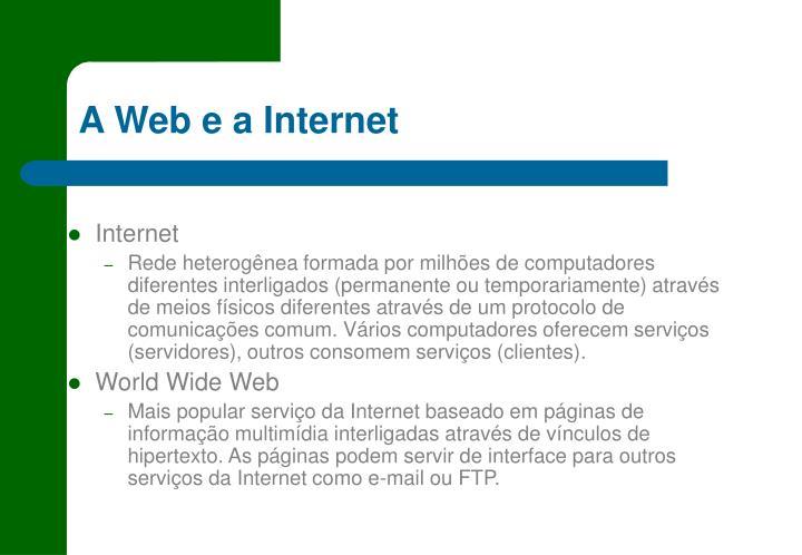 A Web e a Internet