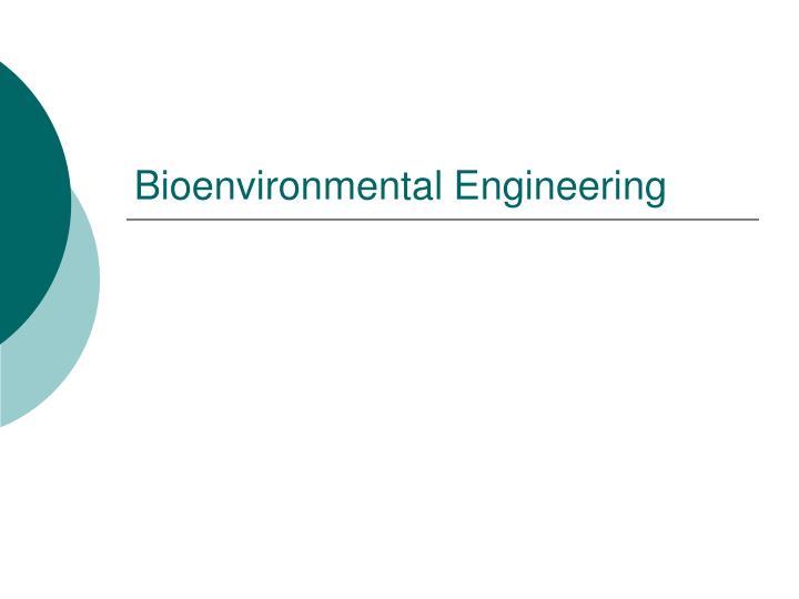 Bioenvironmental Engineering