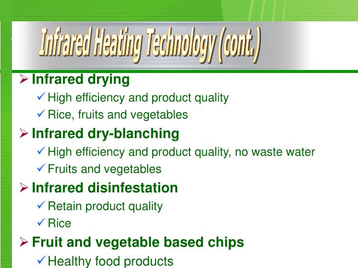 Infrared Heating Technology (cont.)