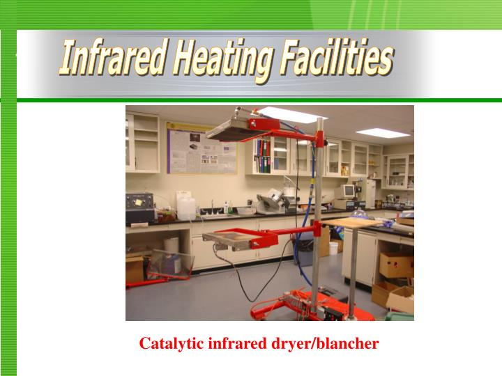 Infrared Heating Facilities