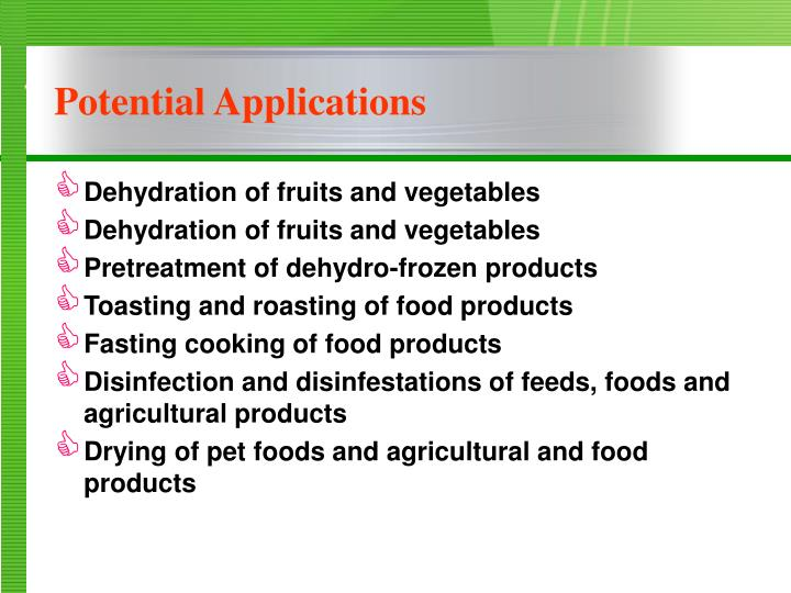 Dehydration of fruits and vegetables