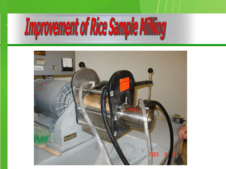 Improvement of Rice Sample Milling