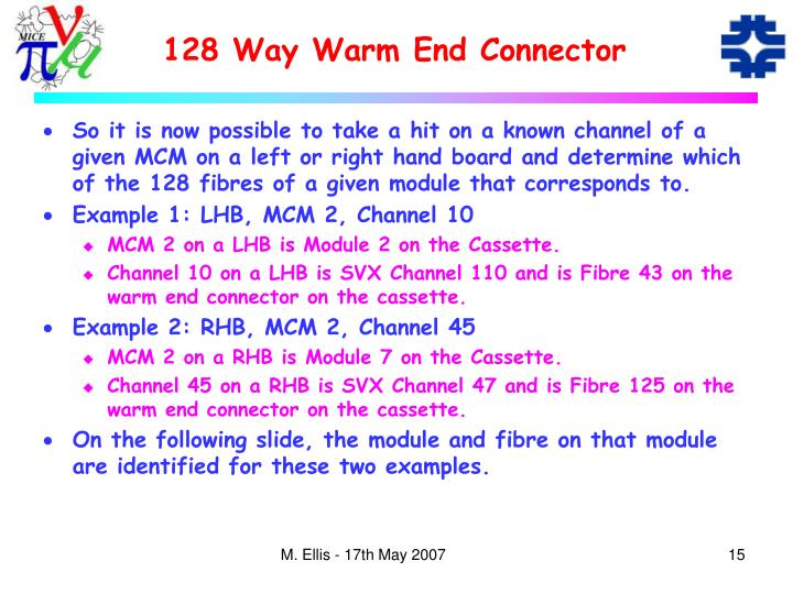128 Way Warm End Connector