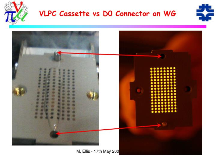VLPC Cassette vs D0 Connector on WG