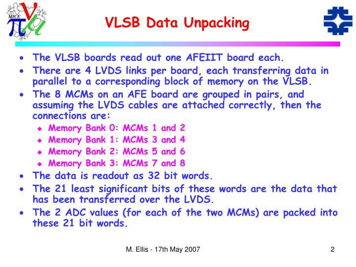 VLSB Data Unpacking