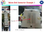warm end connector example 1