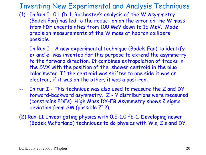 Inventing New Experimental and Analysis Techniques