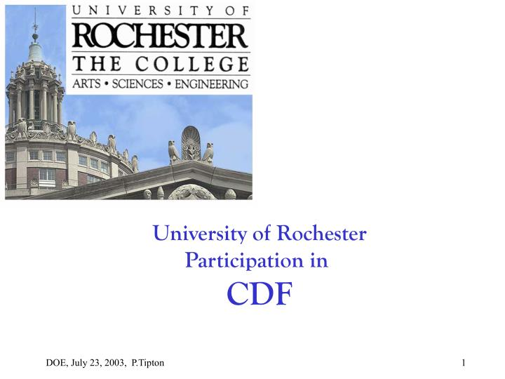 University of rochester participation in cdf