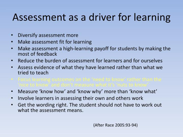 Assessment as a driver for learning