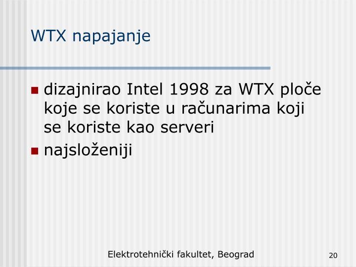 dizajnirao Intel 1998 za WTX ploče koje se koriste u računarima koji se koriste kao serveri