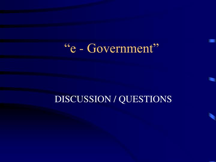 """e - Government"""