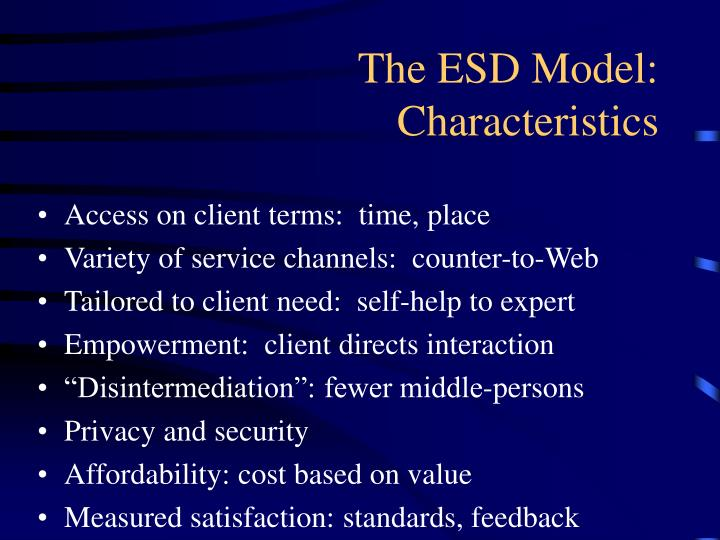The ESD Model: