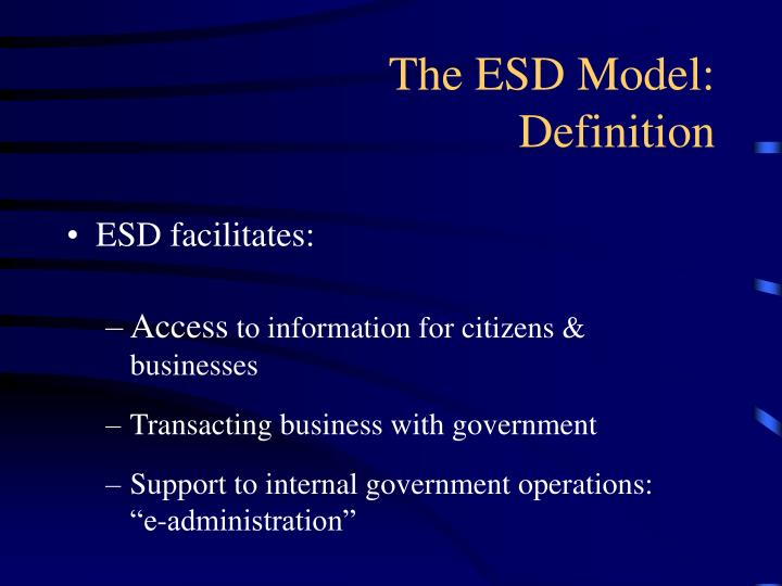 The ESD Model:        Definition