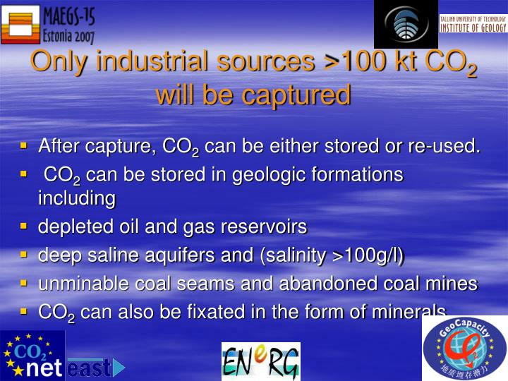 Only industrial sources >100 kt