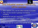 only industrial sources 100 kt co 2 will be captured