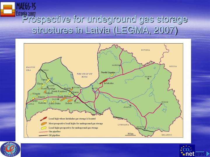 Prospective for undeground gas storage structures in Latvia (LEGMA, 2007)