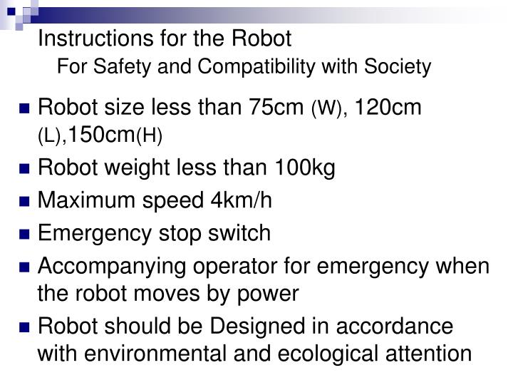 Instructions for the Robot