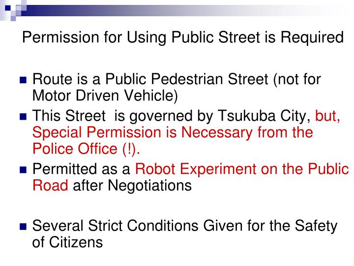 Permission for Using Public Street is Required