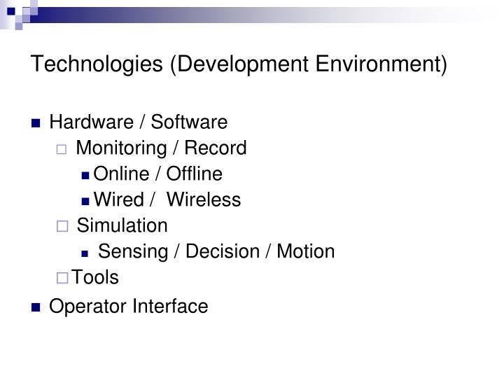 Technologies (Development Environment)