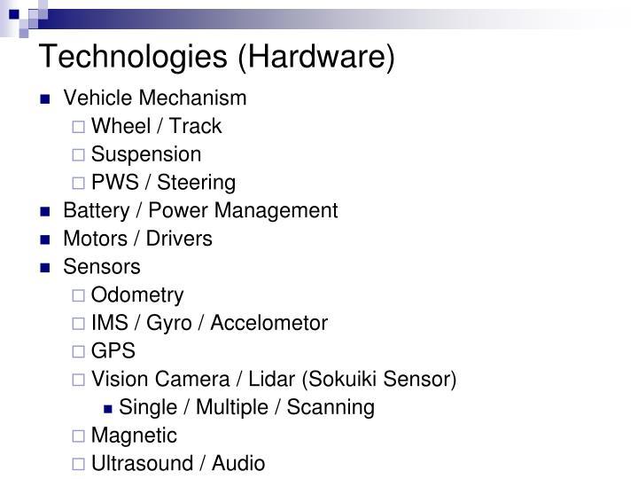 Technologies (Hardware)