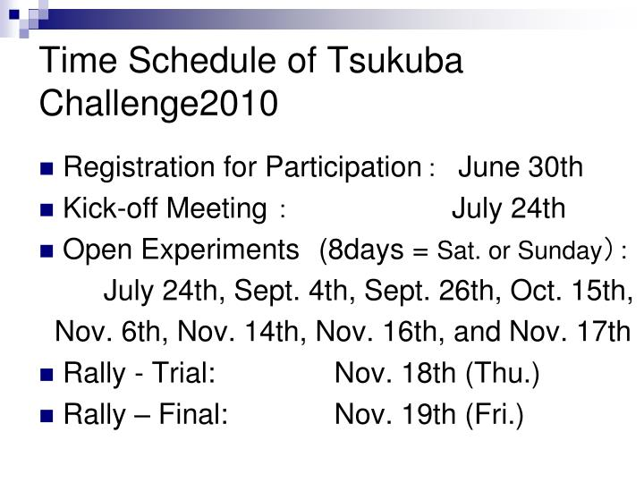 Time Schedule of Tsukuba Challenge2010
