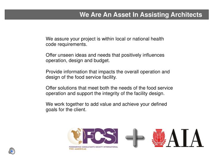 We Are An Asset In Assisting Architects