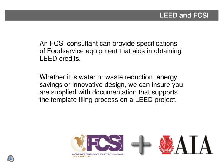 LEED and FCSI