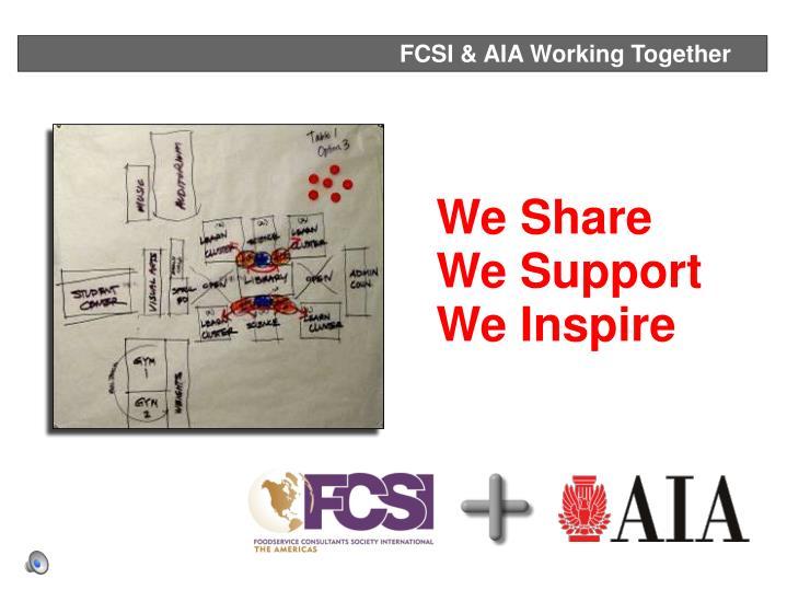FCSI & AIA Working Together
