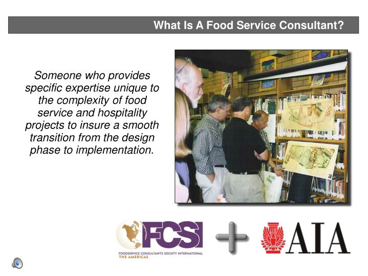 What Is A Food Service Consultant?
