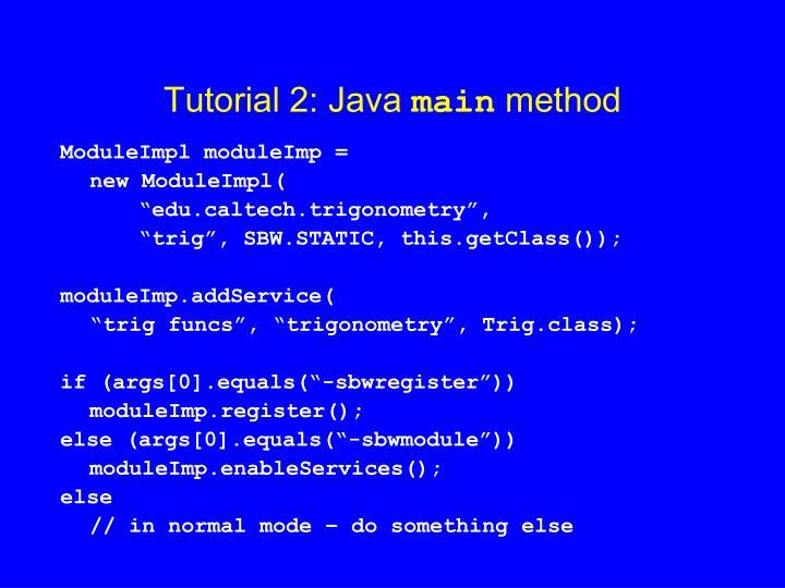 Tutorial 2: Java