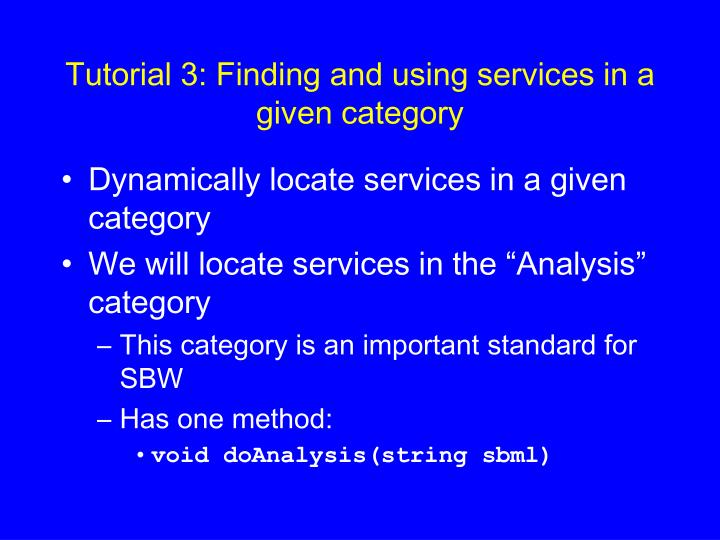 Tutorial 3: Finding and using services in a given category
