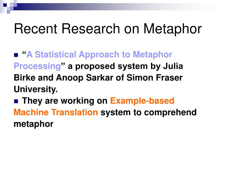 Recent Research on Metaphor