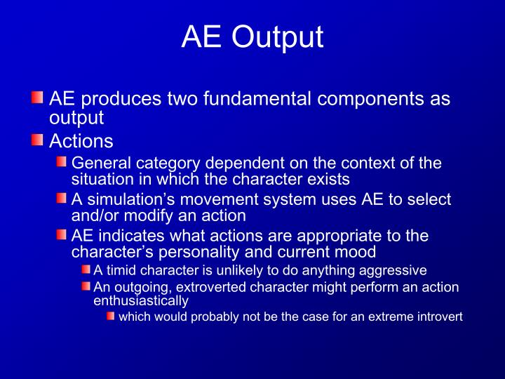 AE produces two fundamental components as output