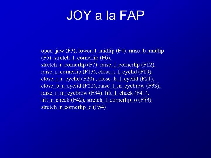 JOY a la FAP