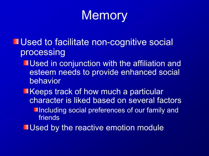 Used to facilitate non-cognitive social processing