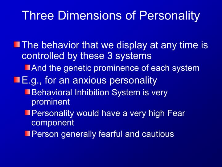 The behavior that we display at any time is controlled by these 3 systems