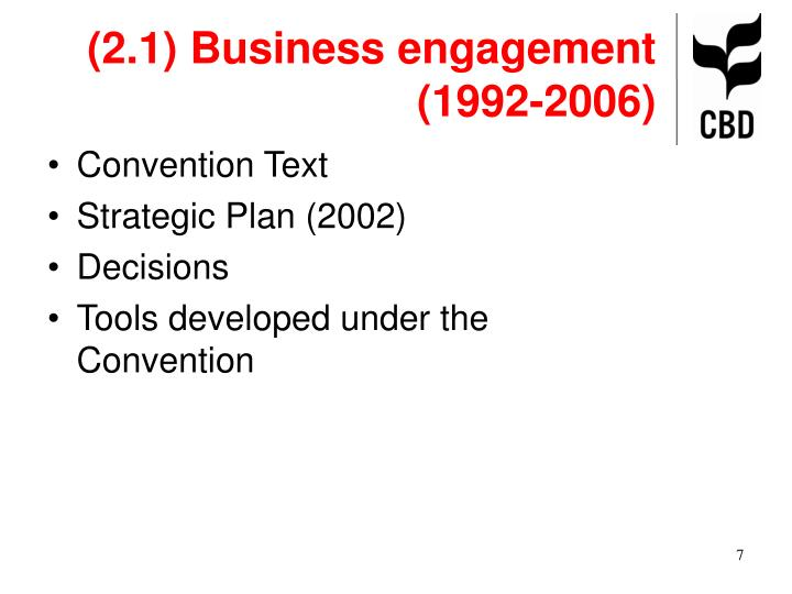 (2.1) Business engagement (1992-2006)