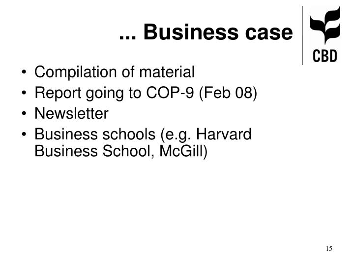 ... Business case