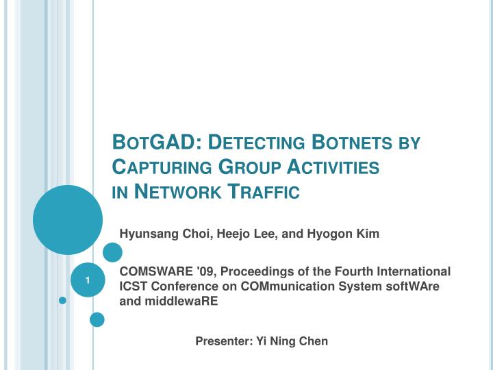 Botgad detecting botnets by capturing group activities in network traffic