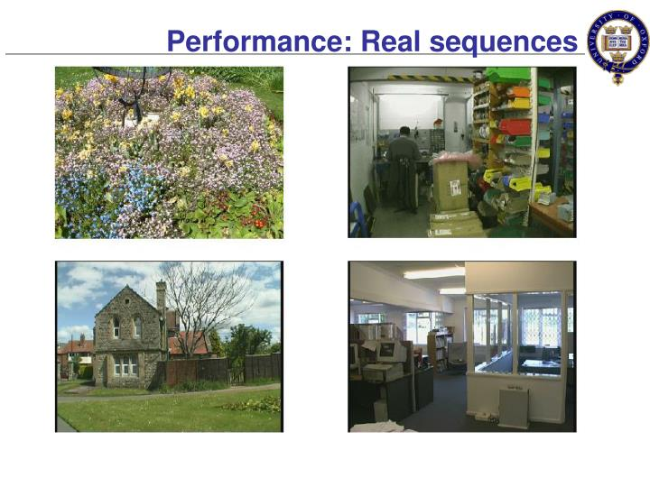 Performance: Real sequences