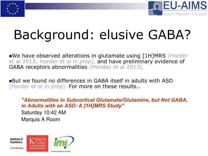 Background elusive gaba