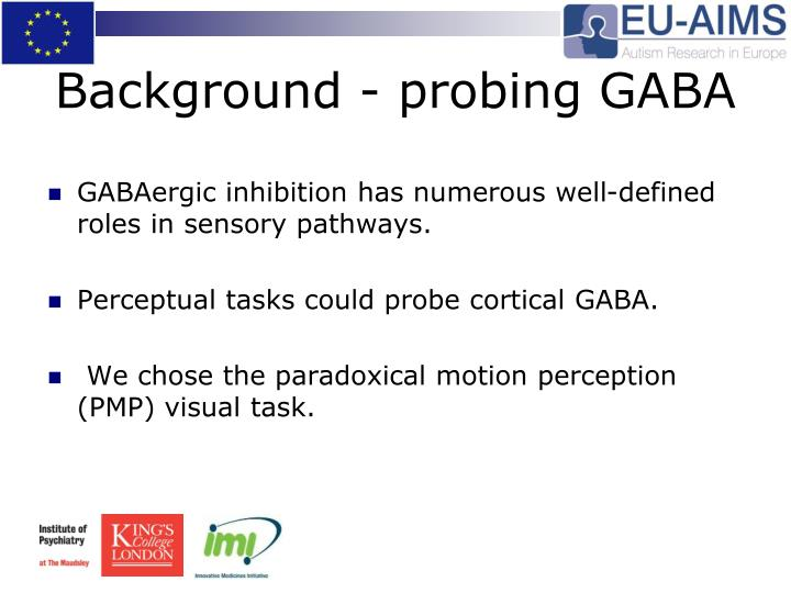 Background - probing GABA