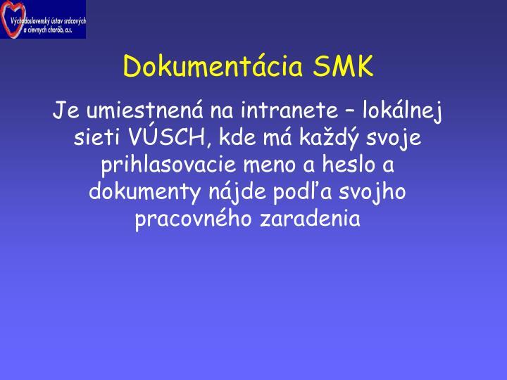 Dokumentácia SMK