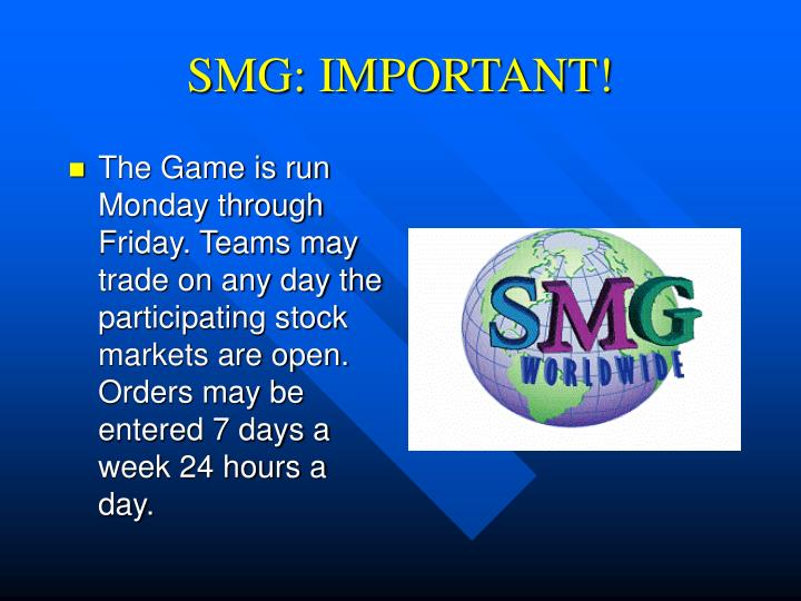 SMG: IMPORTANT!