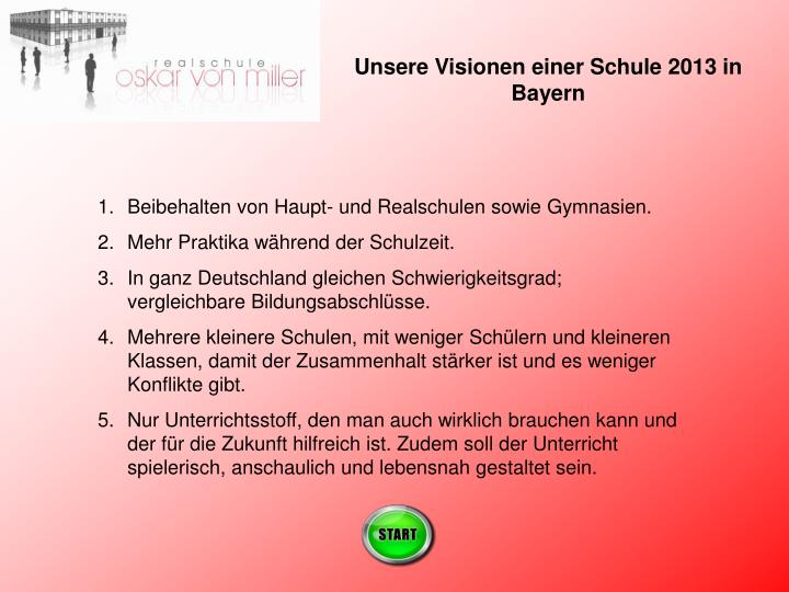 Unsere Visionen einer Schule 2013 in Bayern