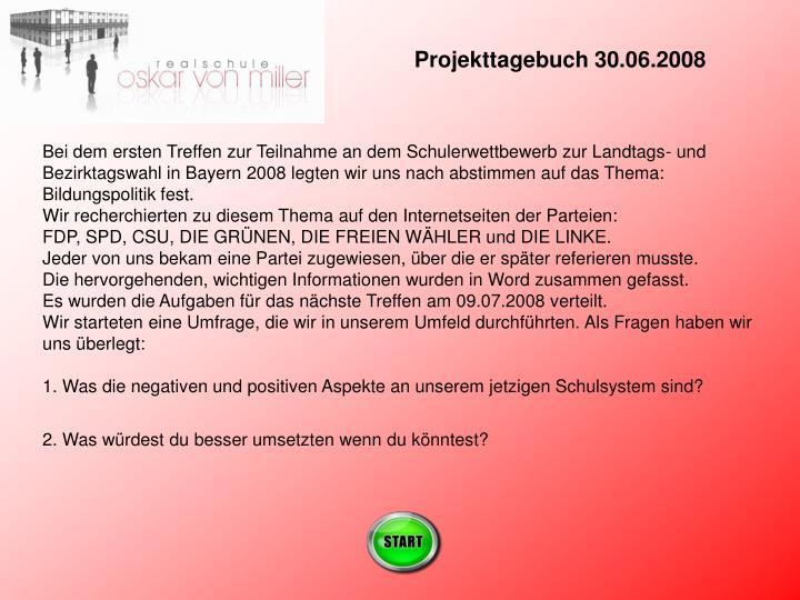 Projekttagebuch 30.06.2008