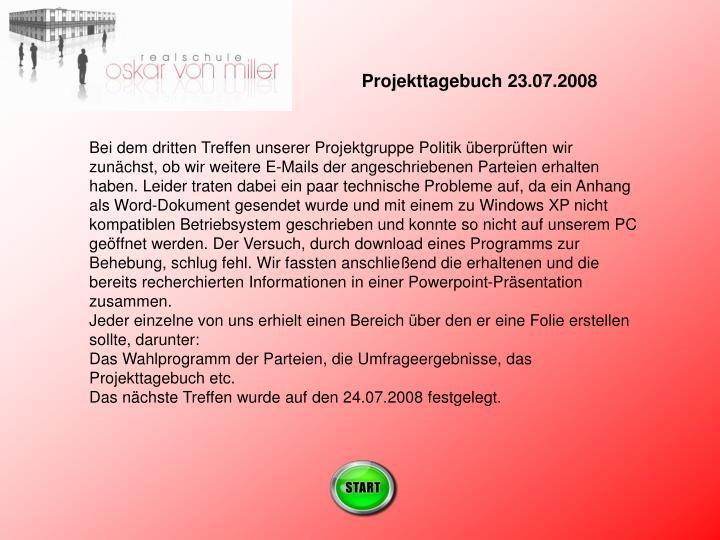 Projekttagebuch 23.07.2008