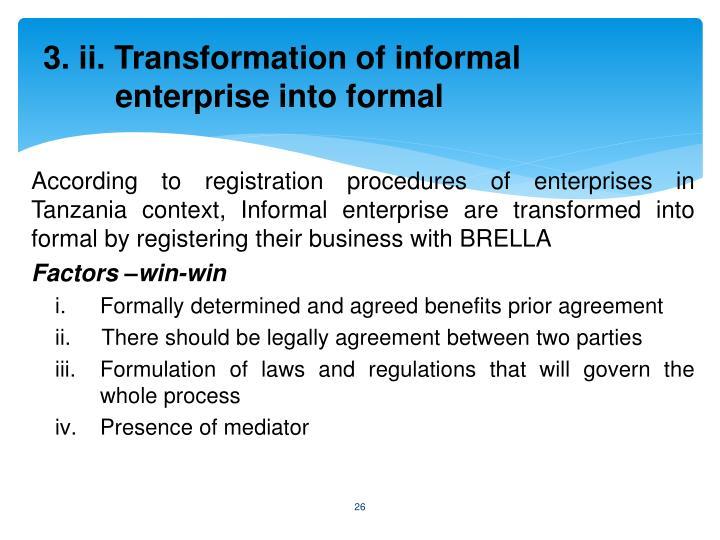3. ii. Transformation of informal enterprise into formal